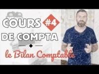 Le Bilan Comptable I Initiation Comptabilité 4/6