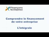 Comprendre le financement d'entreprise: L'intégrale