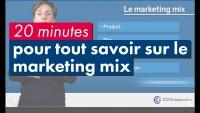 Tout savoir sur le Marketing Mix en 20 mn