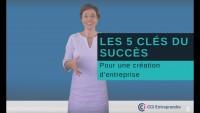 Les 5 clés de succès pour une création d'entreprise