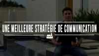 Comment avoir une meilleure stratégie de communication ?