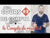 Le Compte de Résultat I Initiation Comptabilité 3/6