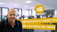 Définition et objectifs de la force de vente - Négociation
