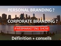 Personal branding ou Corporate branding pour votre site ?